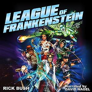 League of Frankenstein Audiobook