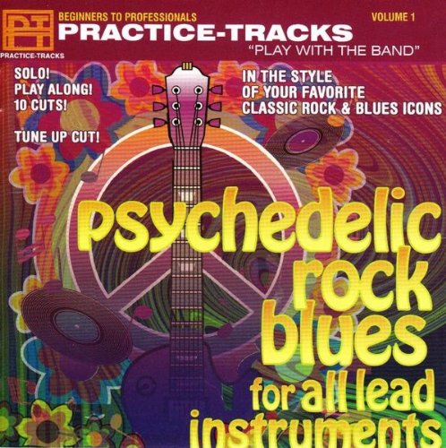 Psychedelic Rock Blues - Practice Tracks Play with the Band