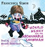 Francesca Simon Horrid Henry and the Abominable Snowman