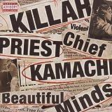 Songtexte von Killah Priest & Chief Kamachi - Beautiful Minds