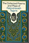 The Collected Poems and Plays of Rabi...