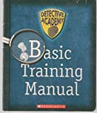img - for Basic Training Manual (Detective Academy) book / textbook / text book
