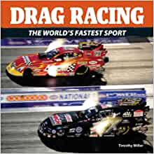 Drag racing the world s fastest sport timothy miller 9781770850972