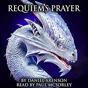 Requiem's Prayer (Dawn of Dragons, Book 3) Audiobook