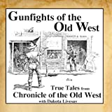 Gunfights Of The Old West
