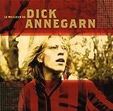 Le Meilleur de Dick Annegarn