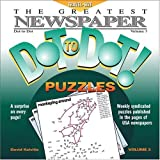 The Greatest Newspaper Dot-to-Dot Puzzles, Vol. 3 (Greatest Newspaper Dot-To-Dot Puzzles) [Paperback]