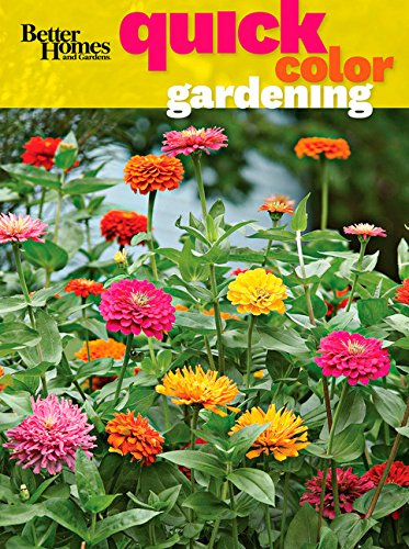 Better Homes and Gardens Quick Color Gardening (Better Homes and Gardens Gardening)