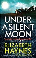 Under a Silent Moon (Detective Inspector Louisa Smith)