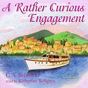 A Rather Curious Engagement | [C. A. Belmond]