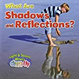 What Are Shadows and Reflections? (Light and Sound Waves Close-Up)