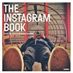 The Instagram Book: Inside The Online...