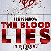 The Blood Lies: In the Blood, Book 2 | Lee Isserow