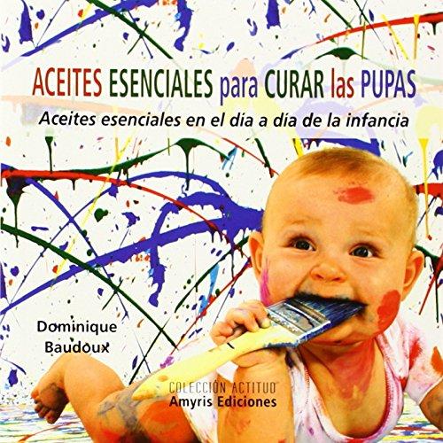 aceites-esenciales-para-curar-las-pupas-aceites-esenciales-en-el-dia-a-dia-de-la-infancia