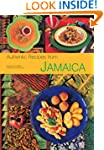 Authentic Recipes from Jamaica (Authe...