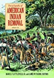 img - for Encyclopedia of American Indian Removal [2 volumes] book / textbook / text book