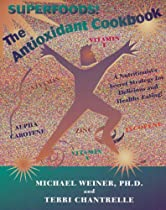 The Antioxidant Cookbook: A Nutritionist's Secret Strategy
