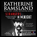 Strangers in the Night: Illinois, Notorious USA Audiobook by Katherine Ramsland Narrated by Kevin Pierce