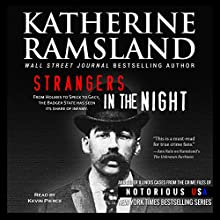 Strangers in the Night: Illinois, Notorious USA (       UNABRIDGED) by Katherine Ramsland Narrated by Kevin Pierce