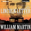 The Lincoln Letter (       UNABRIDGED) by William Martin Narrated by John Pruden