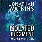 Isolated Judgment | Jonathan Watkins