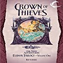 Crown of Thieves: Dragonlance: The New Adventures: Elidor Trilogy, Book 1 (       UNABRIDGED) by Ree Soesbee Narrated by Daniel May