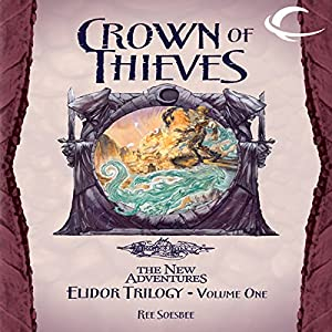 Crown of Thieves: Dragonlance: The New Adventures: Elidor Trilogy, Book 1 | [Ree Soesbee]