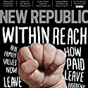The New Republic Magazine Digest (       UNABRIDGED) by The New Republic Narrated by C. James Moore