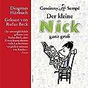 Der kleine Nick ganz groß (       ungekürzt) von René Goscinny, Jean-Jacques Sempé Gesprochen von: Rufus Beck