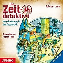 Verschwörung in der Totenstadt (Die Zeitdetektive 1) Hörbuch von Fabian Lenk Gesprochen von: Stephan Schad