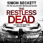 The Restless Dead: David Hunter 5 Hörbuch von Simon Beckett Gesprochen von: Jonathan Keeble