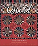 img - for The Quilt: A History and Celebration of an American Art Form book / textbook / text book