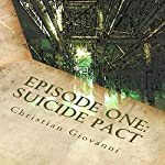 Episode One: Suicide Pact | Christian Giovanni