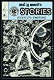 Wally Wood's Ec Stories: Artist's Edition (1613770987) by Wood, Wally