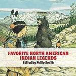Favorite North American Indian Legends | Phillip Smith