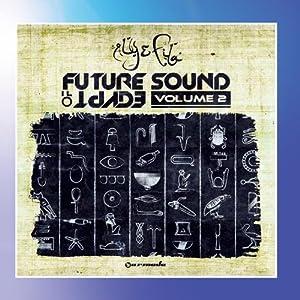 Future Sound Of Egypt, Vol.  2 (Mixed Version)