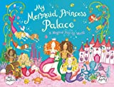 My Mermaid Princess Palace: a Pop-Up Book