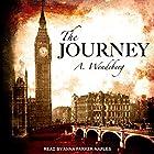 The Journey: Anna Kronberg Series, Book 3 Hörbuch von Annelie Wendeberg Gesprochen von: Anna Parker-Naples