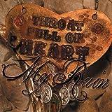 Throat Full of Heart: +DVD