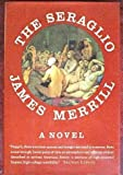 The Seraglio (0689119240) by Merrill, James Ingram
