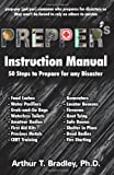img - for Prepper's Instruction Manual: 50 Steps to Prepare for any Disaster book / textbook / text book