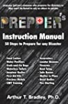 Prepper's Instruction Manual: 50 Step...