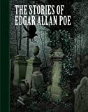 The Stories of Edgar Allan Poe (Sterling Unabridged Classics)