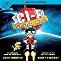 Sci-Fi Junior High Audiobook by James Patterson, Scott Seegert, John Martin Narrated by Nate Begle