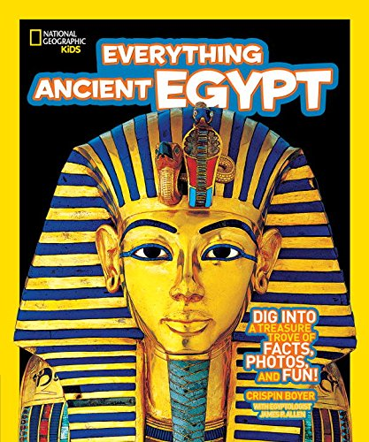 National-Geographic-Kids-Everything-Ancient-Egypt-Dig-Into-a-Treasure-Trove-of-Facts-Photos-and-Fun