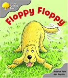 Oxford Reading Tree: Stage 1: First Words: Floppy Floppy (Oxford Reading Tree)
