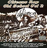 Chicano Rap Old School - Chicano Rap Old School 2