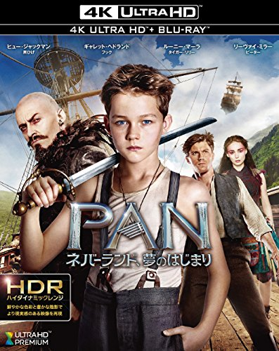 PAN~ネバーランド、夢のはじまり~ [4K ULTRA HD + Blu-ray]