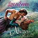 Always (       UNABRIDGED) by Lynsay Sands Narrated by Lauren Irwin