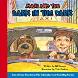 Maxi and the Bark in the Dark (Maxi the Taxi Dog)